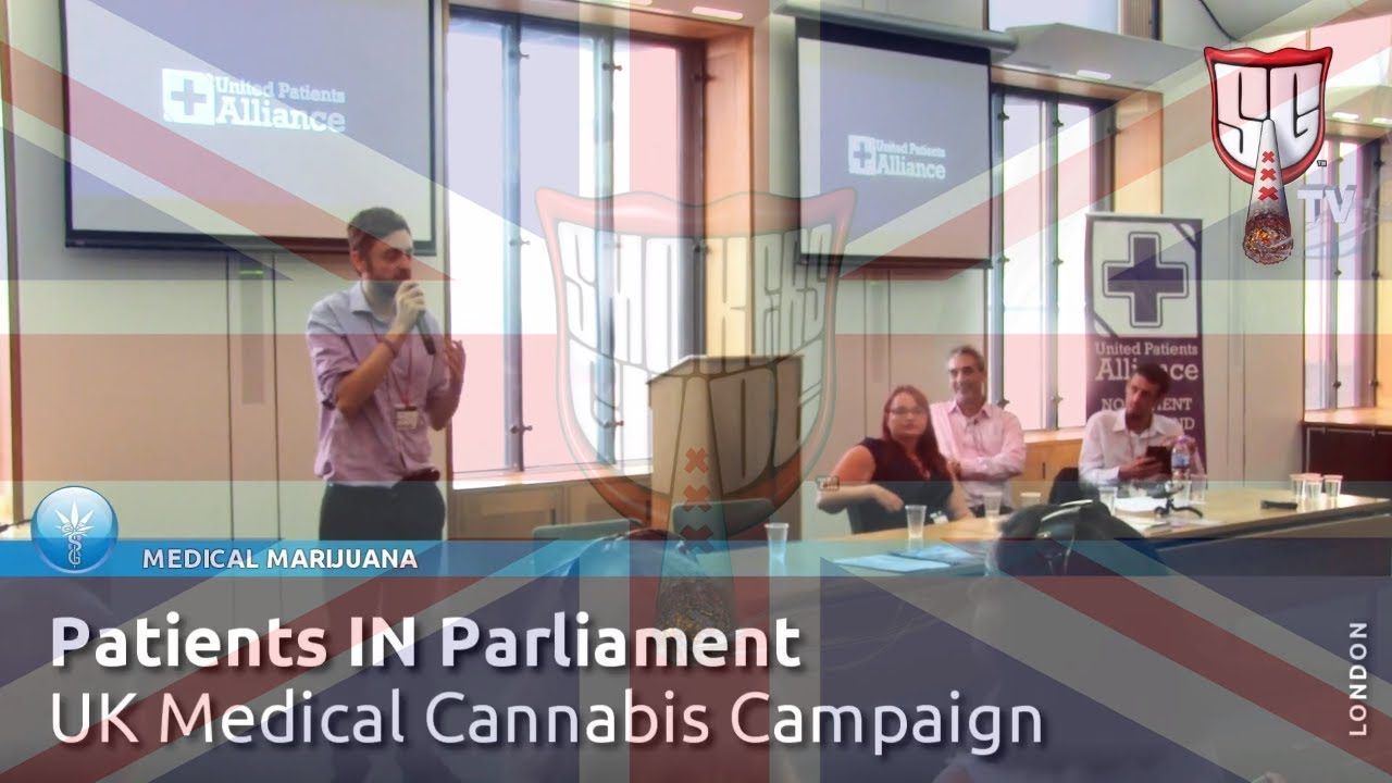 UK Medical Cannabis Campaign – Patients IN Parliament – Smokers Guide TV UK